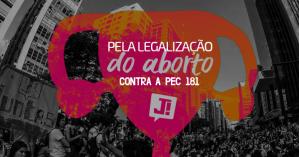 Campanha do coletivo Jutnas pela legalização do aborto