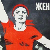 Cartazes soviéticos: a mulher