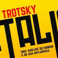O último livro de Trotsky: sua biografia de Stálin