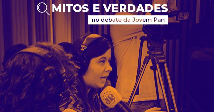Mitos e verdades no debate da Jovem Pan: Economia
