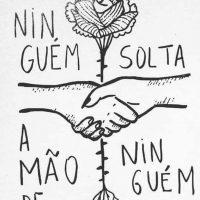 Organizar a resistência junto ao povo brasileiro