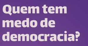 251_Card_QuemTemMedoDaDemocracia