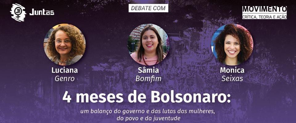 Debate: 4 meses de Bolsonaro