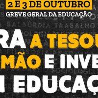 Dias 2 e 3 de outubro é greve geral da educação