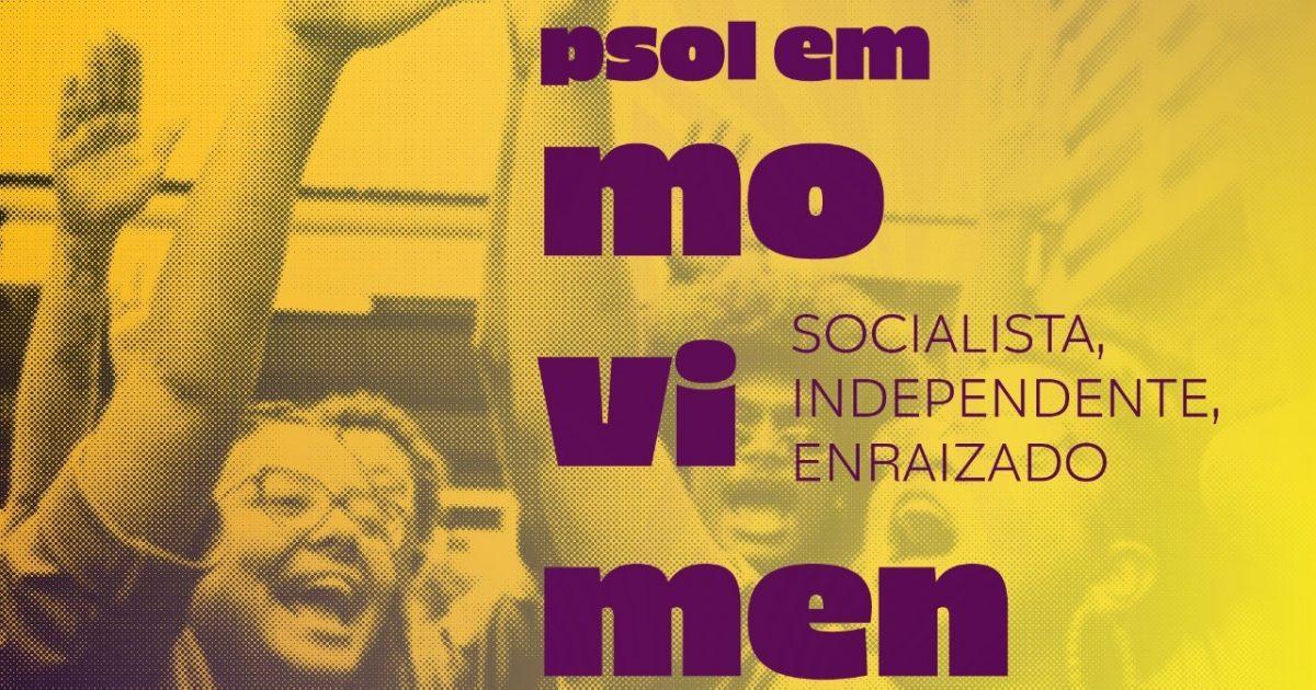 VII Congresso: quatro desafios para colocar o PSOL em movimento