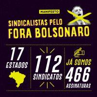 Manifesto dos sindicalistas pelo Fora Bolsonaro