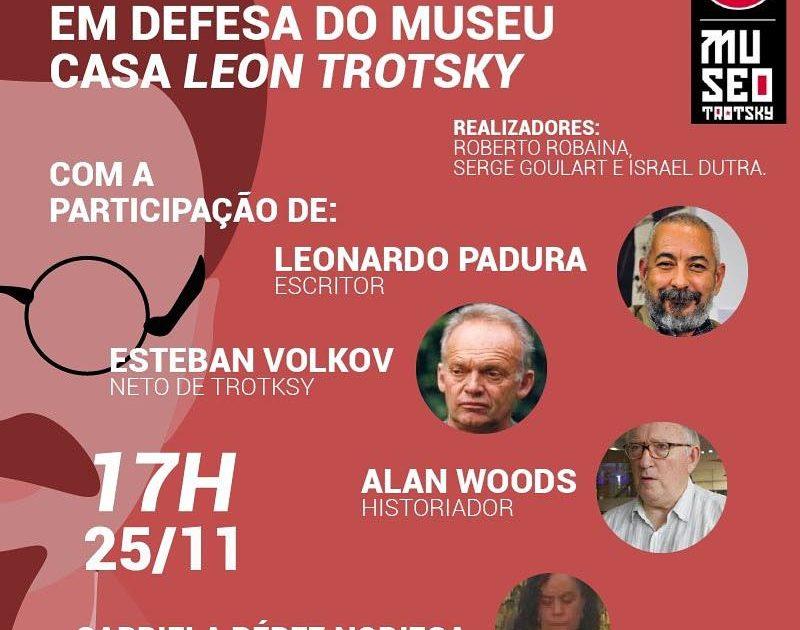 Amanhã: Debate – Em defesa do Museu Casa Leon Trotsky
