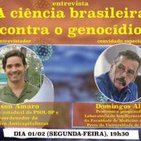 Entrevista – A ciência brasileira contra o genocídio