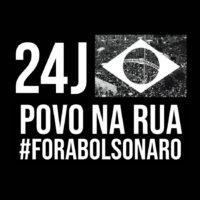 #24J Fora Bolsonaro: confira a lista completa de atos pelo Brasil